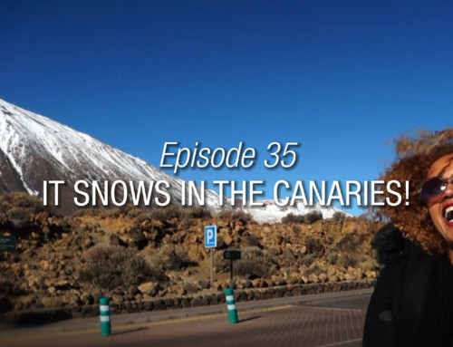 Episode 35 | It Snows In The Canaries!