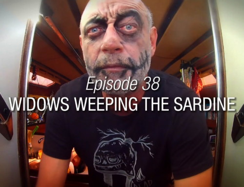 Episode 38 | Widows Weeping The Sardine