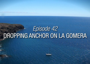 Dropping Anchor On La Gomera