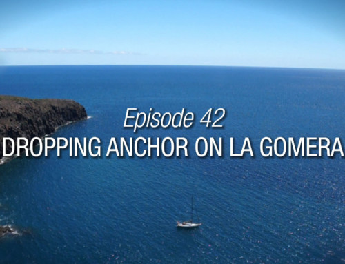 Episode 42 | Dropping Anchor On La Gomera