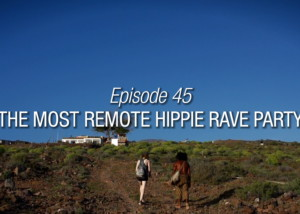 The Most Remote Hippie Rave Party