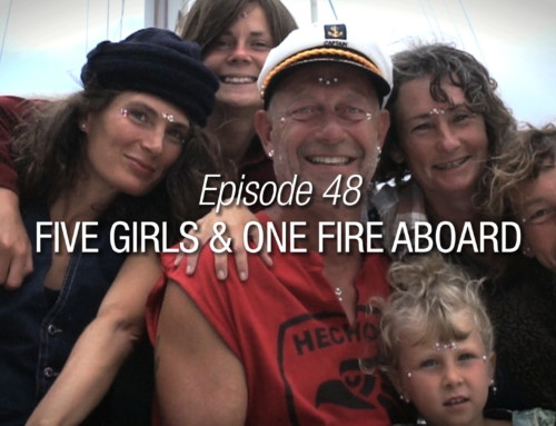 Episode 48 | Five Girls And One Fire Aboard