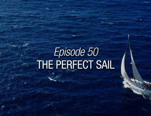 Episode 50 | The Perfect Sail