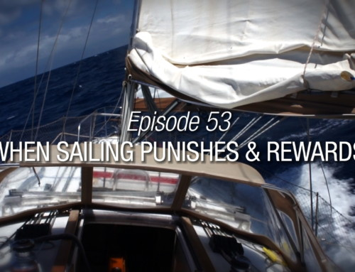 Episode 53 | When Sailing Punishes And Rewards