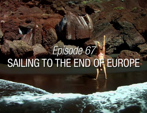 Episode 67 | Sailing To The End Of Europe