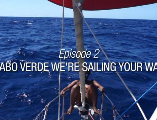 Episode 2 | Cabo Verde We're Sailing Your Way