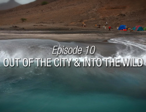 Episode 10 | Out Of The City & Into The Wild