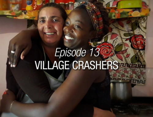 Episode 13 | Village Crashers