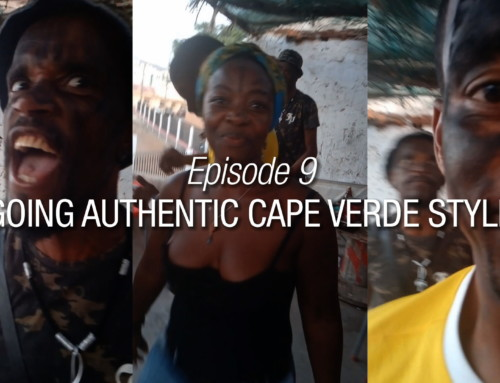 Episode 9 | Going Authentic Cape Verde Style