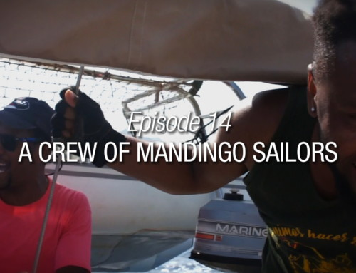 Episode 14 | A Crew Of Mandingo Sailors