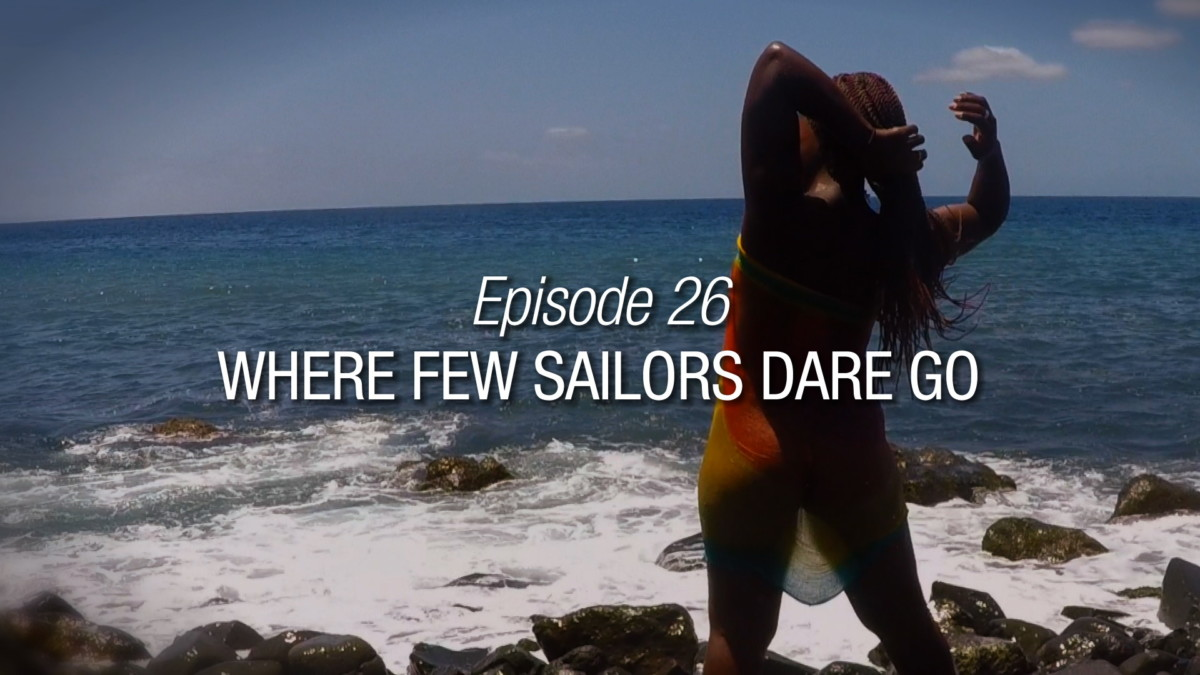 Where Few Sailors Dare Go