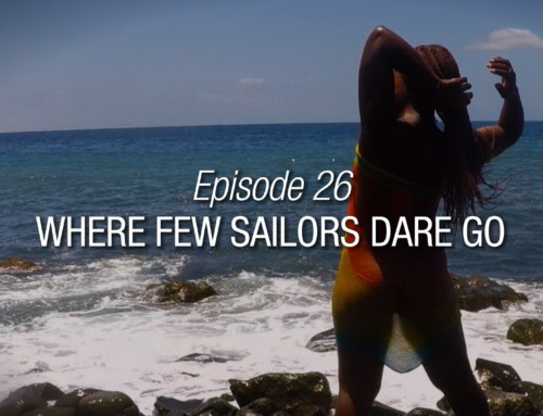 Episode 26 | Where Few Sailors Dare Go