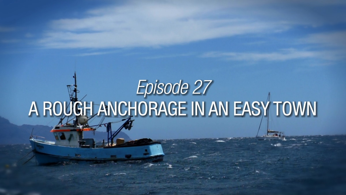 A Rough Anchorage In An Easy Town