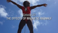 Episode 33 | The Effect Of Magnetic Anomaly